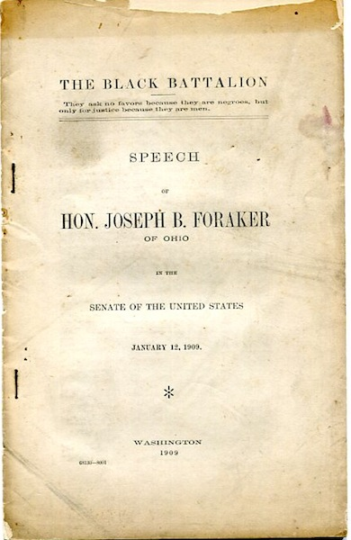 The Black Battalion; They Ask No favors Because They Are Negroes, But Only For Justice Because They Are Men. Joseph B. Foraker.