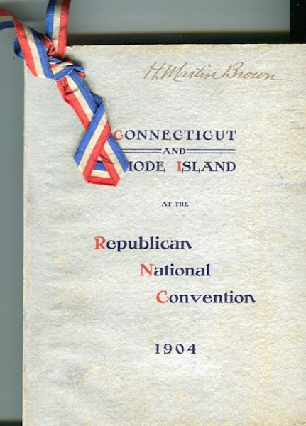 Connecticut Delegation and Guests To Republican National Convention, At The Chicago, Ill. June 21, 22, 23, 1904. And Louisiana Purchase Exposition At St. Louis, Mo. June 24 and 25, 1904