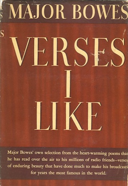 Verses I Like; With A Foreword By Theodore Roosevelt. Major Bowles.