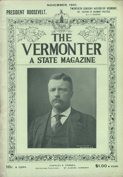 The Vermonter Magazine. November, 1901. Theodore Roosevelt.