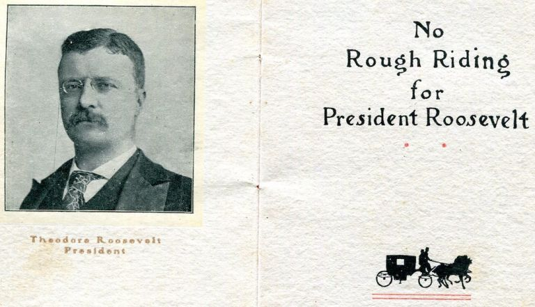 No Rough Riding For The President. Studebaker.