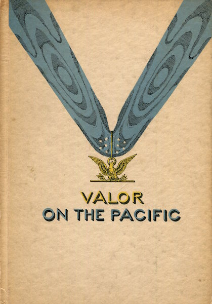 Valor On The Pacific. Richard Derby.