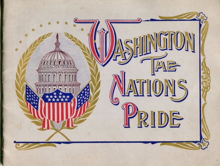 Washington, The Nation's Pride.