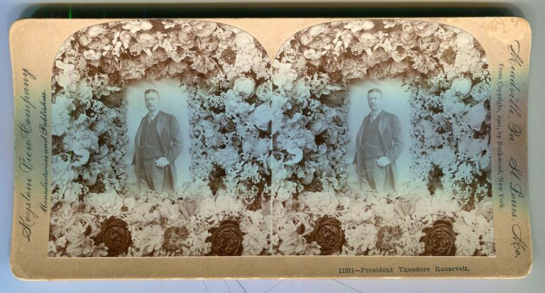 Stereo View Of President Theodore Roosevelt. Theodore Roosevelt.