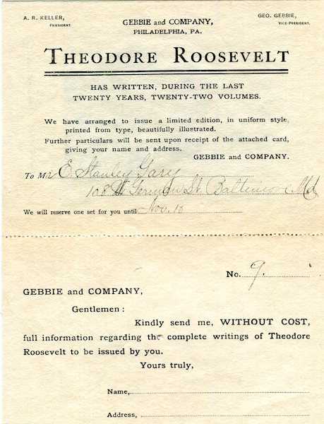 (Prospectus) The Works Of Theodore Roosevelt; The Uniform Edition. Theodore Roosevelt, Gebbie, Company Publishers.
