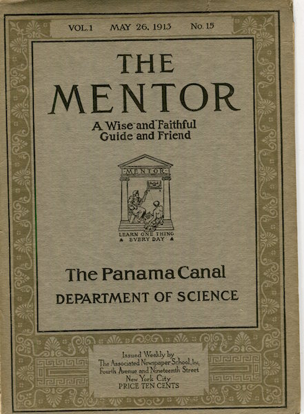 The Mentor; The Panama Canal; Department Of Science. Stephen Bonsal.