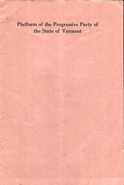 Platform Of The Progressive Party Of The State Of Vermont. Vermont Progressive Party.
