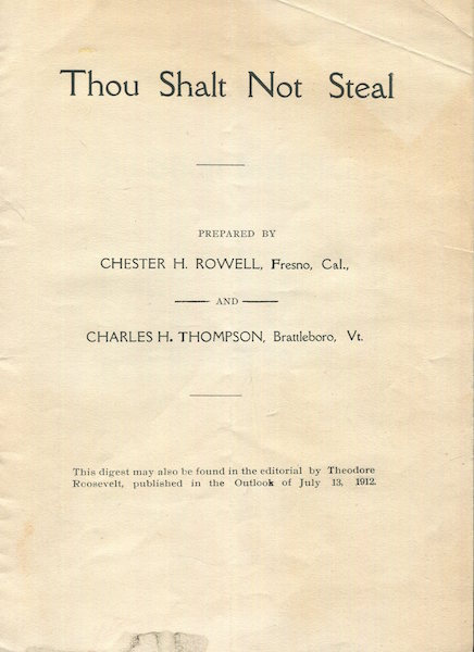 Thou Shall Not Steal. Chester H. Rowell, Charles H. Thompson.