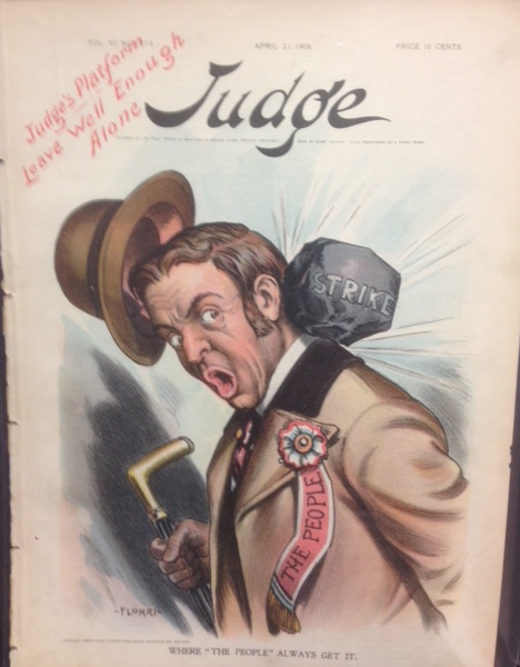 "Judge Magazine Cover ""Where 'The People' Always Get It"". April 21, 1906. Judge Magazine."