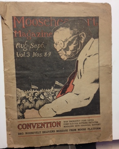 The Mooseheart Magazine, August / September, Vol. 3, Nos. 8-9, 1917 TR Cover Caricature. Theodore Roosevelt.
