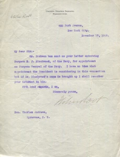 """Elihu Root, as a sitting Senator, Typed Letter, Signed, (Tls) one page, (Approx. 8"""" x 10.5"""") on U. S. Senate stationery to Charles Andrews of Syracuse N. Y., November, 17, 1909. Elihu Root."""