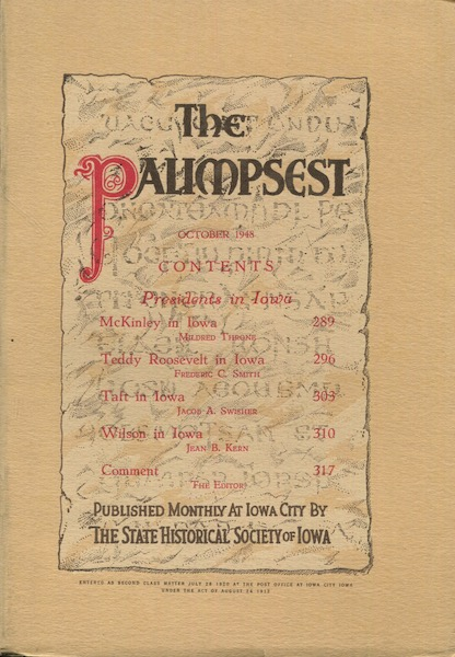 The Palimpsest; Presidents In Iowa; Teddy Roosevelt In Iowa. Frederick C. Smith.