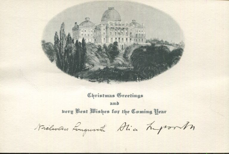 Christmas Card with printed greeting, c1925, Signed by Alice Roosevelt. Nicholas Longworth, Alice Roosevelt Longworth.