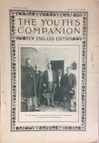 The Youth's Companion; Front cover illustration shows First Meeting of the Japanese & Russian Peace Commissioners at a Reception by President Roosevelt.