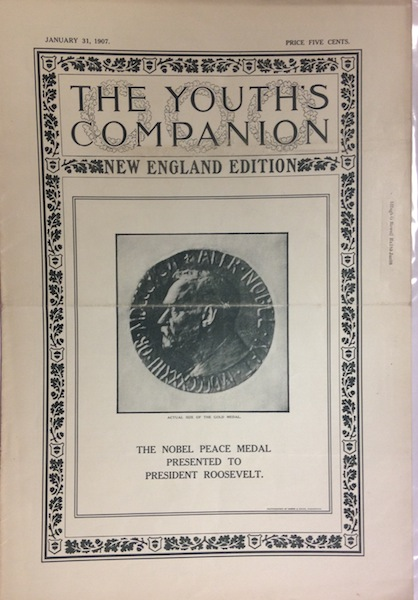 The Youth's Companion; Front cover illustration shows TR's Nobel Peace Prize in Actual Size