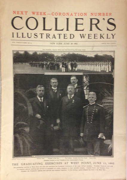 Collier's Illustrated Weekly; On the cover; TR at the Graduating Exercises at West Point; Panama Canal Controversy.