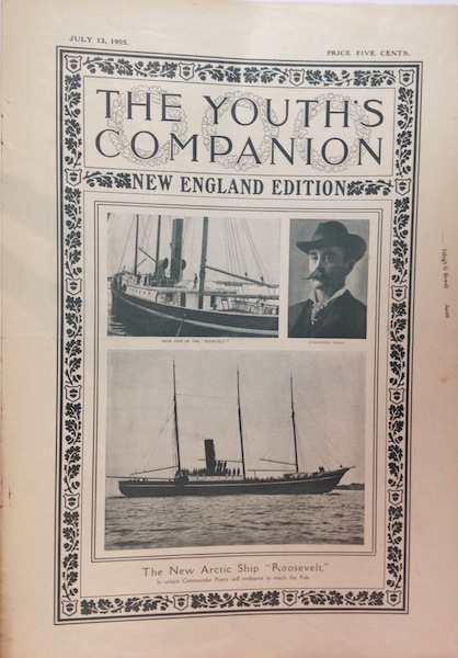 "The Youth's Companion; Front cover illustration shows The New Arctic Ship ""Roosevelt"", Admiral Peary's Ship"