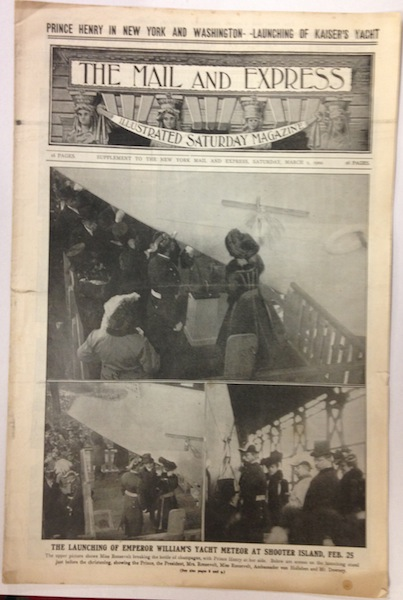 The Mail & Express, March 1, 1902. Cover of Alice Roosevelt Launching Emperor William's Yacht Meteor; Price Henry In New York & Washington. Alice Roosevelt.