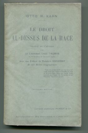 Le Droit Au-Dessus De La Race (Right Above Race). Otto H. Kahn