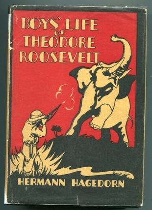 The Boy's Life of Theodore Roosevelt; Illustrated with Photographs, Cartoons, and Reproductions...