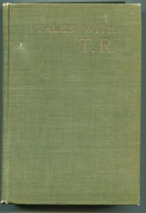 Talks With TR From the Diaries of John J. Leary. Jr. Jr. John J. Leary