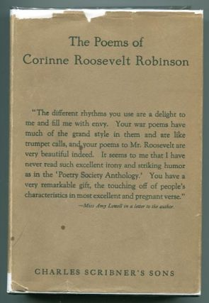 The Poems of Corinne Roosevelt Robinson. Corinne Roosevelt Robinson.