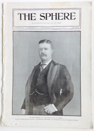 The Sphere, September 21, 1901; An Illustrated Paper For The Home. Theodore Roosevelt