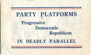 Party Platforms, Progressive Democratic Republican, In Deadly Parallel. Charle Henry Davis, Compiler