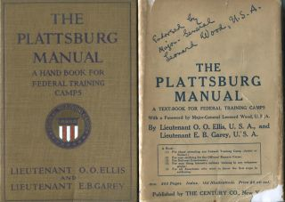 The Plattsburg Manual; A Handbook For Federal Training Camps. Foreword by General Leonard Wood....