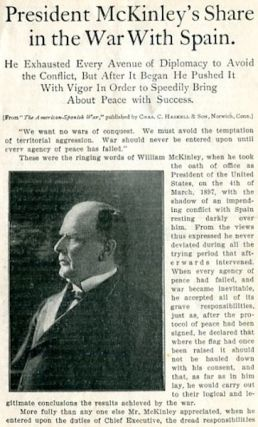 President McKinley's Share In The War With Spain; and William McKinley, A Typical American Of Wide Experience Who Has Become A Masterful President