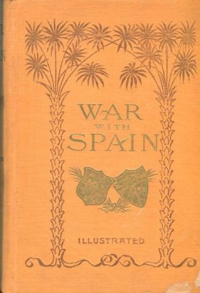 The War With Spain And Story Of Spain And Cuba. Nathan C. Green