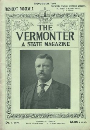 The Vermonter Magazine. November, 1901. Theodore Roosevelt