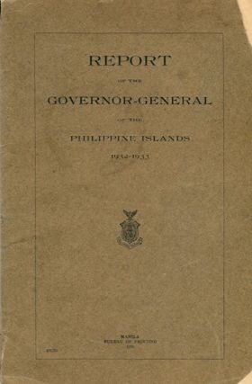 Report Of The Governor-General Of The Philippine Islands, 1932-1933. Theodore Roosevelt