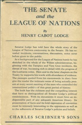The Senate And The League Of Nations. Henry Cabot Lodge
