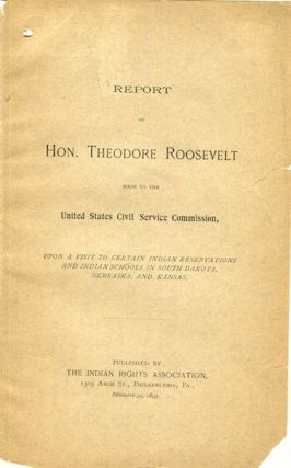 Report of Hon. Theodore Roosevelt Made To The United States Civil Service Commission, Upon A...