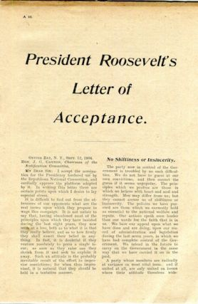 President Roosevelt's Letter Of Acceptance. Roosevelt Theodore.