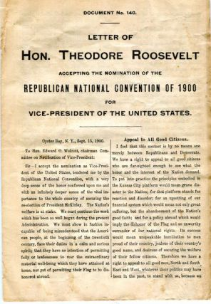 Document No. 140 Letter Of Theodore Roosevelt Accepting The Nomination Of The Republican National Convention Og 1900 For Vice-President Of The United States. Roosevelt Theodore.