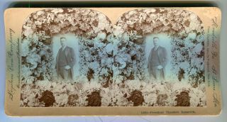 Stereo View Of President Theodore Roosevelt. Theodore Roosevelt
