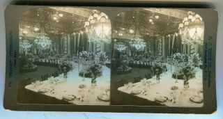 Stereo View Of The East Room Of The White House Arranged For The State Dinner To Prince Henry...