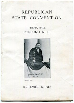 Republican State Convention, Setember 17,1912. Theodore Roosevelt