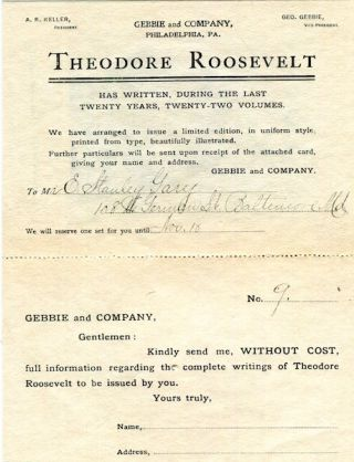 Prospectus) The Works Of Theodore Roosevelt; The Uniform Edition. Theodore Roosevelt, Gebbie,...
