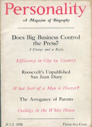 San Juan Diary. Personality Magazine, July 1928. Roosevelt Theodore.