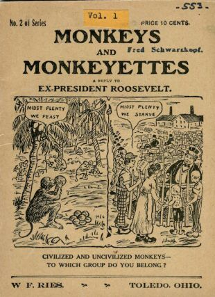 Monkeys And Monkeyettes A Reply To Ex-President Roosevelt. W. F. Ries