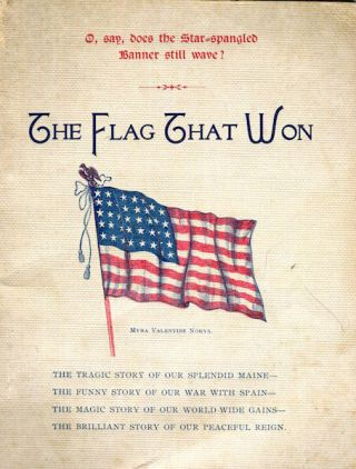 The Flag That Won. C. S. Valentine
