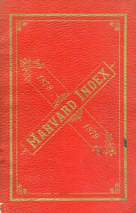 The Harvard Index For 1873-1874; Containing A List Of The Officers And Members Of The Societies...