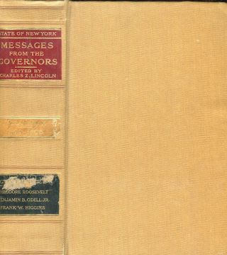 State Of New York; Messages Of The Governors. Volume X, only;. Charles Z. Lincoln