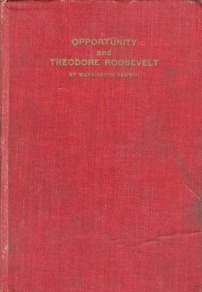 Opportunity And Theodore Roosevelt