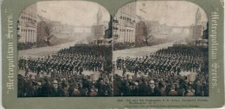 Stereo View Of 5th And 8th Regiments, U. S. Army, Inaugural Parade, Washington D.C. Theodore...