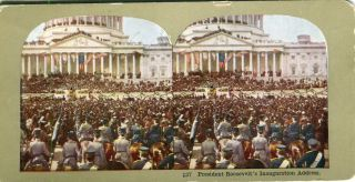 Stereo View In Color Of President Roosevelt's Inaugural Address. Theodore Roosevelt