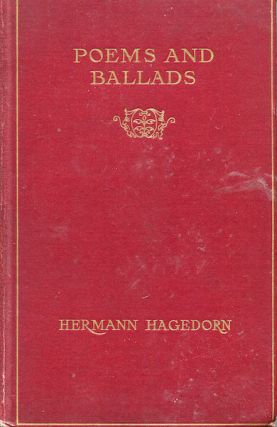 Poems And Ballads. Hermann Hagedorn